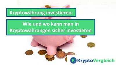 Richtig in Kryptowährungen investieren – Guide & Investment-Tipps 2020