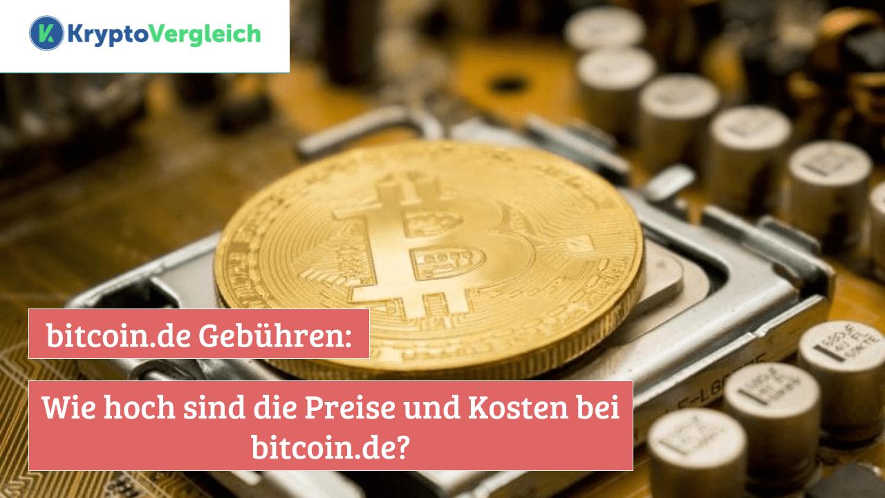 Bitcoin De Gebühren